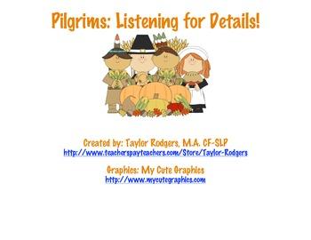 Pilgrims! Listening for Details