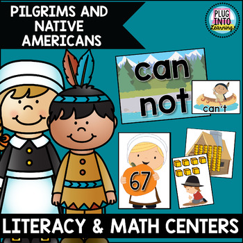 Pilgrims & Native Americans Math and Literacy Centers