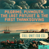 Pilgrims, Plymouth, The Last Patuxet & The First Thanksgiv