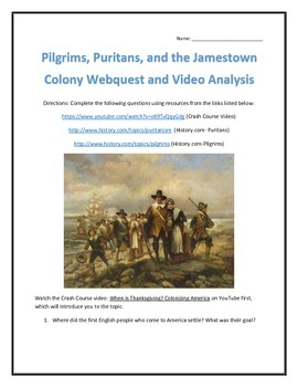 Pilgrims, Puritans, and Jamestown Webquest and Video Analysis- with Key
