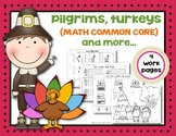 Pilgrims, Turkeys, Math Common Core and More! {Kindergarten}