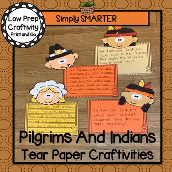 Pilgrims and American Indians Tear Paper Writing Craftivities
