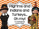 Pilgrims and Indians and Turkeys...Oh My!  {A Thanksgiving
