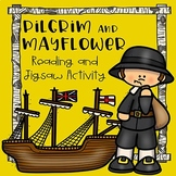 Pilgrims and Mayflower Reading and Jigsaw Activity