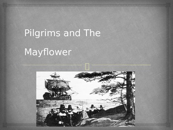 Pilgrims and The Mayflower PowerPoint