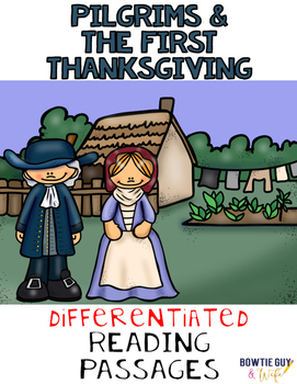 Pilgrims and the First Thanksgiving Differentiated Reading Passages