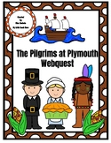 Pilgrims at Plymouth Webquest -Thanksgiving-Print or use/w Google Classroom!