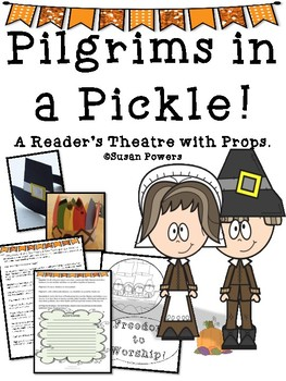 Pilgrims in A Pickle! A Thanksgiving Reader's Theatre with Props