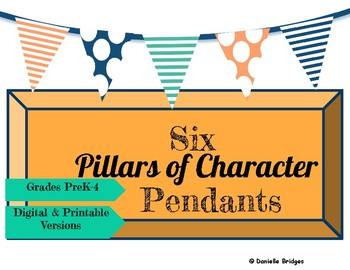 Pillar of Character Pendants Digital and Printable Versions