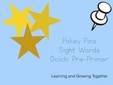 Pokey Pins: Sight Words (Pre-Primer)
