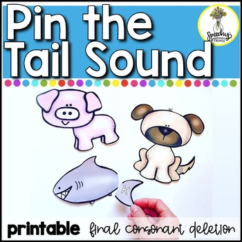 Pin The Tail Sound - Phonological Awareness - Final Consonant Deletion