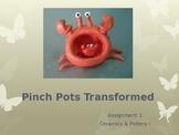 Pinch Pots Transformed PowerPoint Presentation