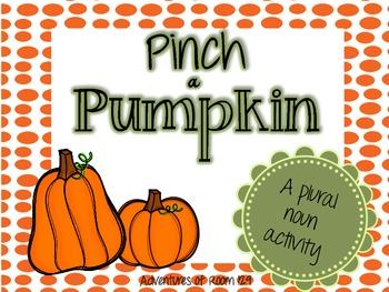 Pinch a Pumpkin - A Plural Noun Activity