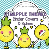 Pineapple Binder Covers and Spines {Editable}
