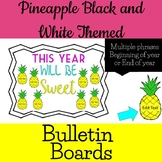 Pineapple Black and White Bulletin Board Multiple Phrases