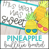 End of the Year Bulletin Board and June Door Decor Pineapp
