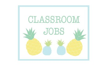 Pineapple Classroom Decor - Classroom Jobs