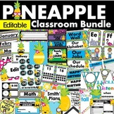 Pineapple Classroom Theme Decor Bundle EDITABLE 30% off