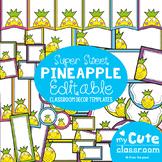 Pineapple Classroom Decor Templates {editable}
