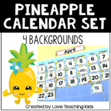 Pineapple Classroom Theme- Calendar Set