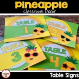 Pineapple Classroom Theme Table Signs