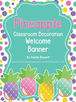 Pineapple Classroom Theme Welcome Banner