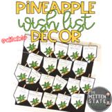 Pineapple Decor: Classroom Wish List {EDITABLE}