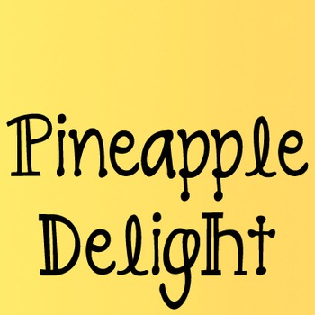 Pineapple Delight Font: Personal Use