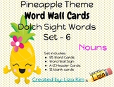 Pineapple Dolch Sight Words - Set 6 - NOUNS - Word Wall Cards