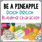 Pineapple Door Decor or Pineapple Bulletin Board for Character Education
