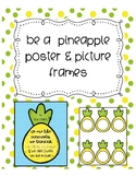 Pineapple Door Poster and Picture Frames Classroom Decor