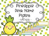 Pineapple Editable Desk Name Plates Classroom Decor