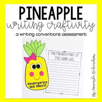 Pineapple End of Year Writing Craft: A Writing Conventions