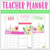 Pineapple Floral Teacher Planner {Editable!}
