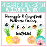 Pineapple & Grapefruit Welcome Banner // EDITABLE