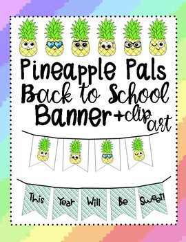 Pineapple Pals Back to School Banner and Clip Art