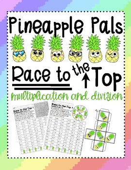 Pineapple Pals Race to the Top Multiplication and Division Review and Practice
