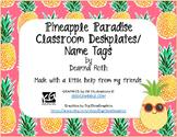 Pineapple Paradise Classroom Decor--Deskplates/Name Tags--Editable
