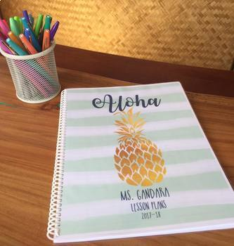 Pineapple Passion Editable Teacher Lesson Planner / Binder 2017-18 Free Updates