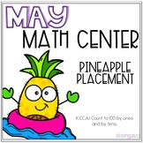 Pineapple Placement Numbers 1 to 100 Kindergarten May Math Center