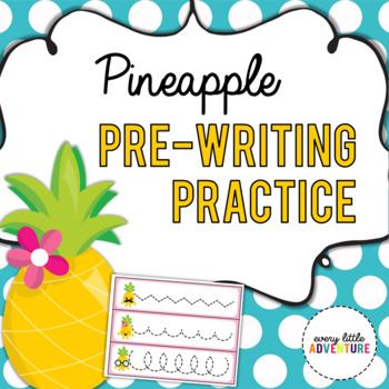 Pineapple Pre-Writing Practice