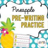 Pineapple Pre-Writing Practice