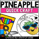 Pineapple Quick Craft