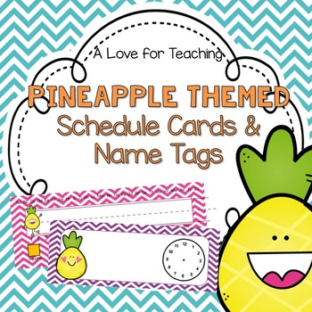 Pineapple Schedule Cards and Student Name Tags {Editable}