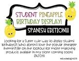 Pineapple Student Birthday Display SPANISH EDITION