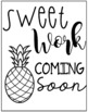 """Pineapple """"Sweet Work"""" Student Work Placeholder"""