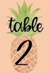 Pineapple Table Numbers!