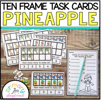Pineapple Ten Frame Task Cards Making Ten with Beach Friends Center