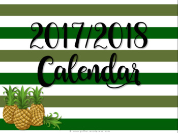 Pineapple Theme 2017-2018 Calendar/Planner