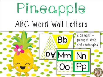 Pineapple Theme ABC Word Wall Letters
